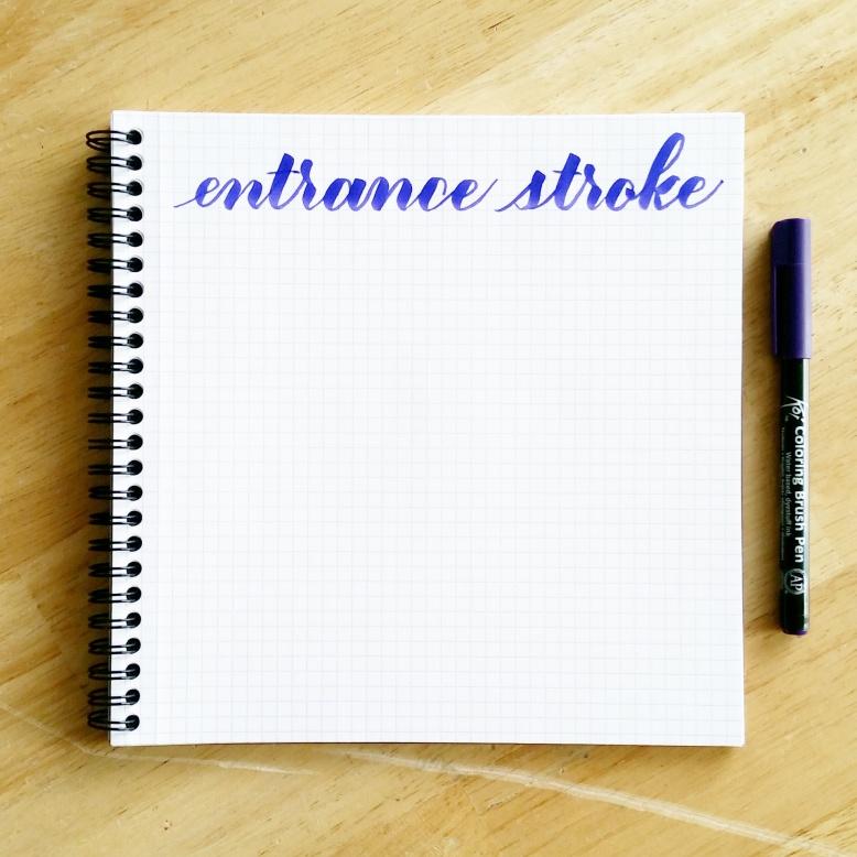 basic strokes: entrance stroke