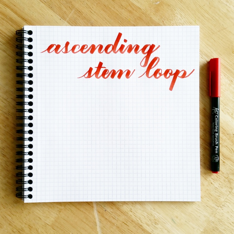What Is Stem Exactly: Basic Brush Calligraphy Strokes: The Ascending Stem Loop